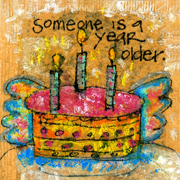 Someone Is A Year Older