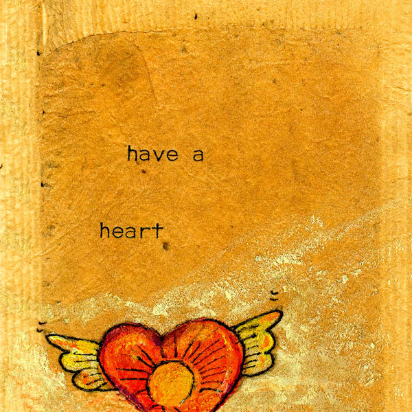 Have A Heart Art | Fine Art New Mexico