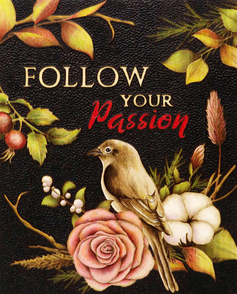 Follow your passion- Print