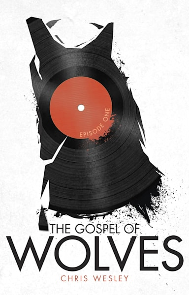 The Gospel Of Wolves, Episode One (Limited Edition Paperback Release) Art | Christopher J Wesley's Artistic Agenda