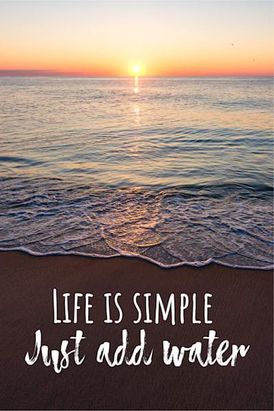Life Is Simple Beach Art | Brandon Hirt Photo
