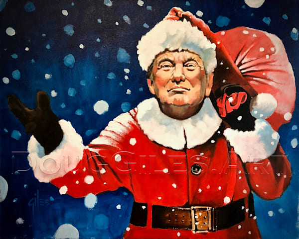 Santa Trump   Maga Christmas! Art | Doug Giles Art, LLC
