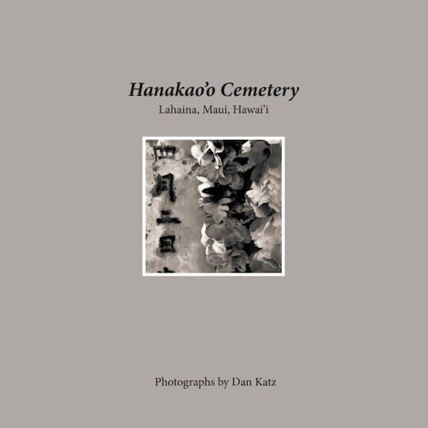 """Folio - """"Hanakao'o Cemetery Lahaina, Maui, Hawai'i"""