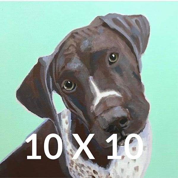 DOG A DAY - 10 X 10 - $275 (reg $350)
