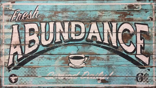 Fresh Abundance' Positive Message  Art on Distressed Wood
