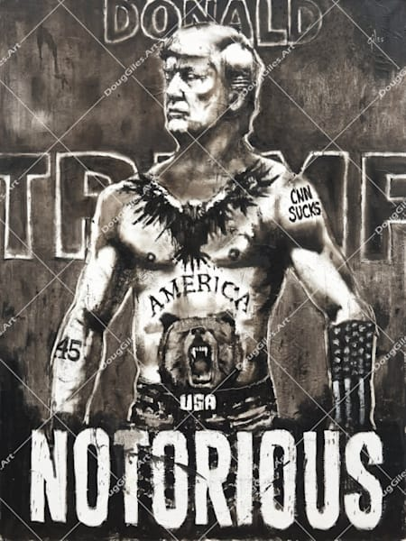 The Notorious Djt Art | Doug Giles Art, LLC