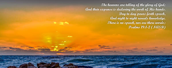 Psalms 19 Photography Art | jimhooverphoto