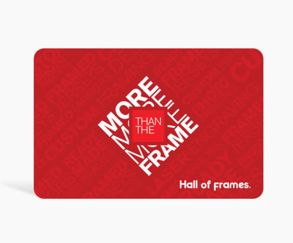 $25 Gift Card | Hall of Frames