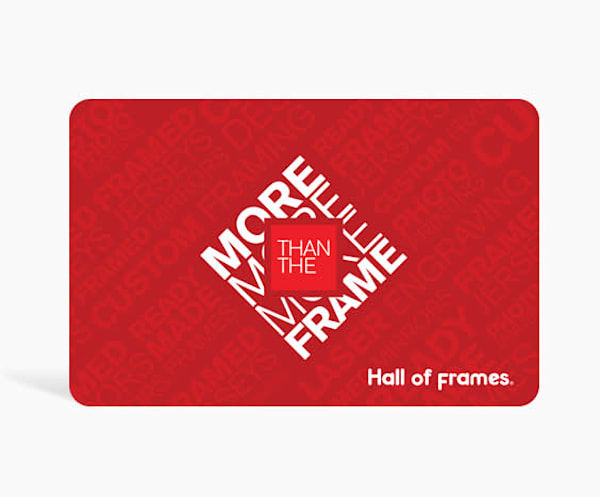 $100 Gift Card | Hall of Frames
