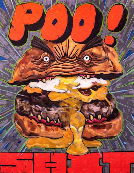 Poo! Shit Burger Art | Matt Pierson Artworks