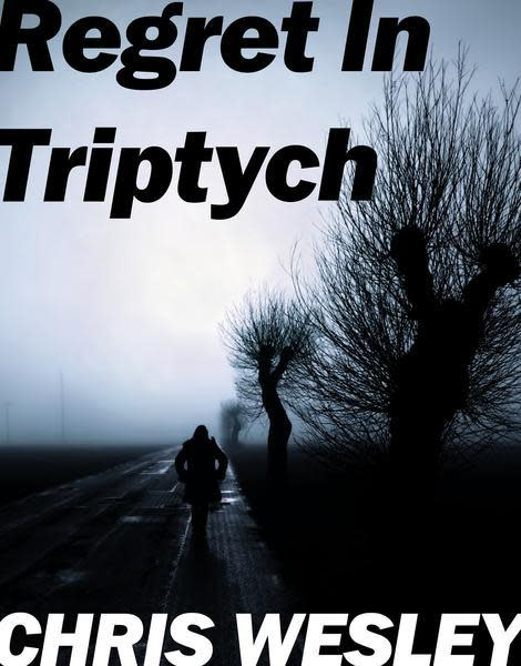 Regret In Triptych Ebook | Christopher J Wesley's Artistic Agenda