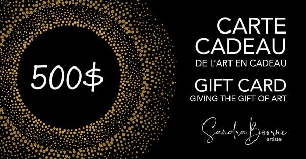 $500 Gift Card / Carte Cadeau 500$