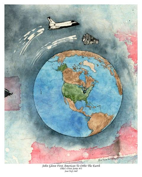 Special Edition - John Glenn First American to Orbit the Earth  |  June Bell Artist