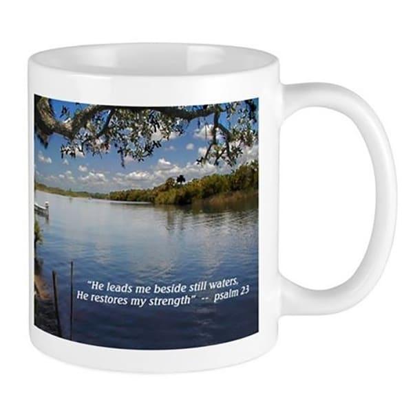 Beside Still Waters Mug | It's Your World - Enjoy!