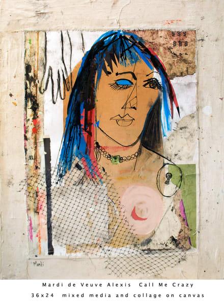 De Veuve Alexis Mardi Call Me Crazy 36x24 Mixed Media Collage Canvas Art   MardisArt