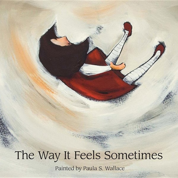 The Way It Feels Sometimes | Studio 100 Productions - Paula Wallace Fine Art and Illustration