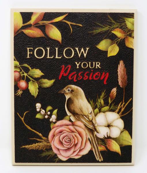 Follow Your Passion (Original Woodburning)   Minisa Pyrography