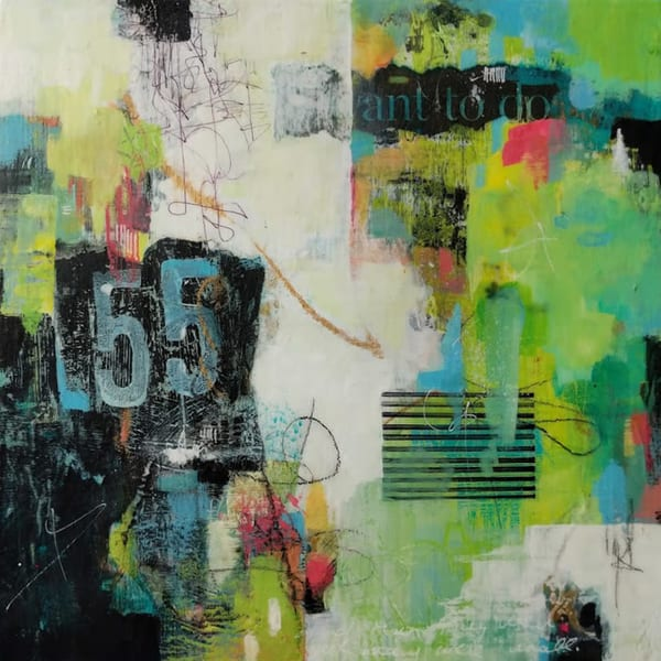 55 Is A Very Good Age! Art | Susanne Clark
