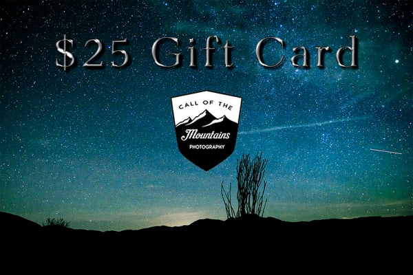$25 Gift Card | Call of the Mountains Photography