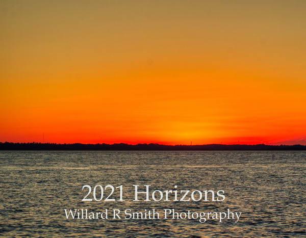 2021 Horizons | Willard R Smith Photography
