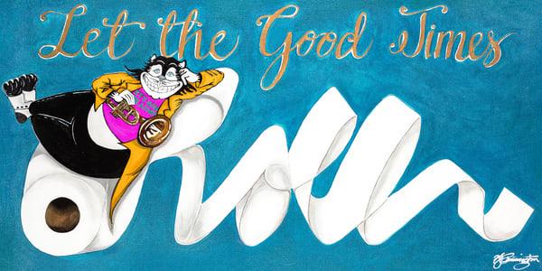 Let The Good Times Roll Full Size Art | Jamila Art Gallery
