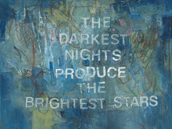 Give Me Your Words : : The Darkest Nights Produce The Brightest Stars Art | Stephanie Visser Fine Art