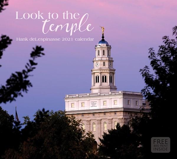 2021 Hank De Lespinasse Temple Calendar  Look To The Temple | Cornerstone Art