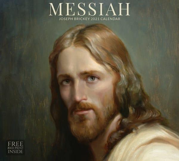 2021 Joseph Brickey Calendar  Messiah | Cornerstone Art