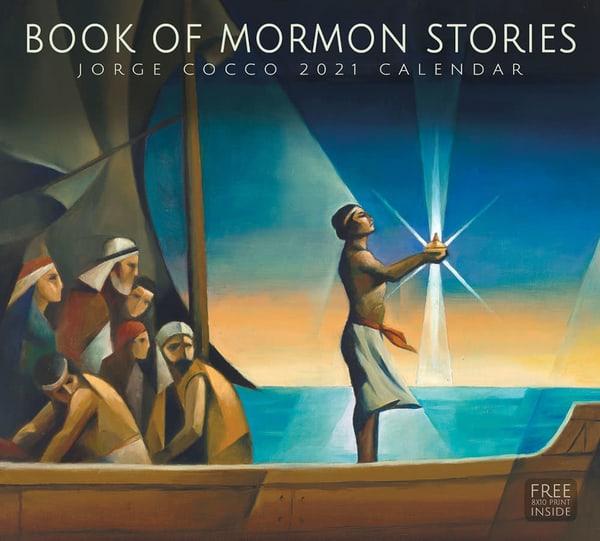 2021 Jorge Cocco Calendar  Book Of Mormon Stories | Cornerstone Art