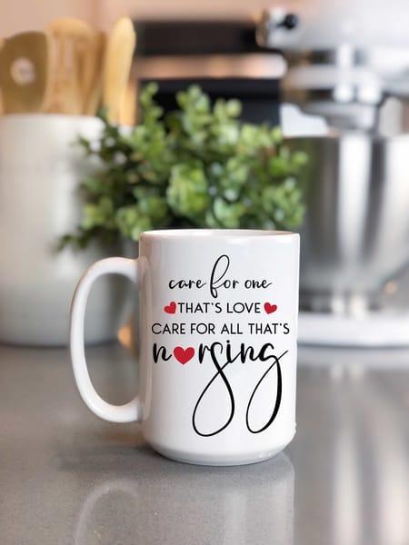 Care For All/Nursing Mug
