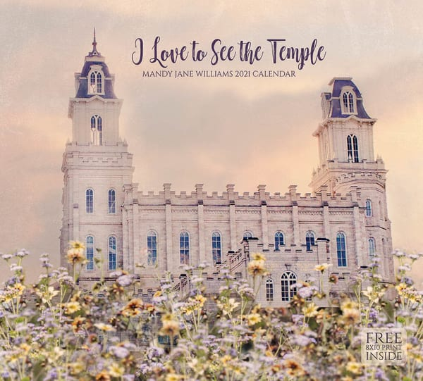 2021 Mandy Jane Williams Calendar  I Love To See The Temple | Cornerstone Art