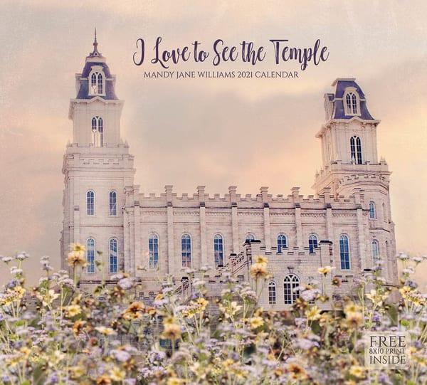 2021 Mandy Jane Williams Calendar  I Love To See The Temple | Cornerstone Art