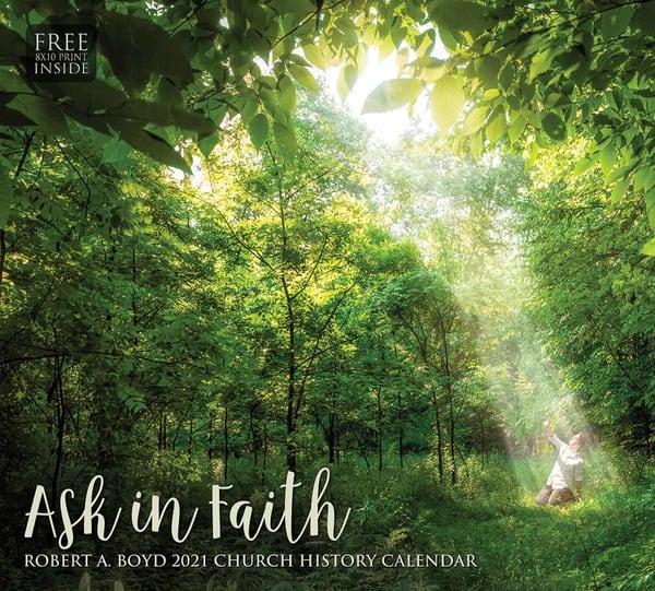 Robert A. Boyd Calendar  Ask In Faith | Cornerstone Art