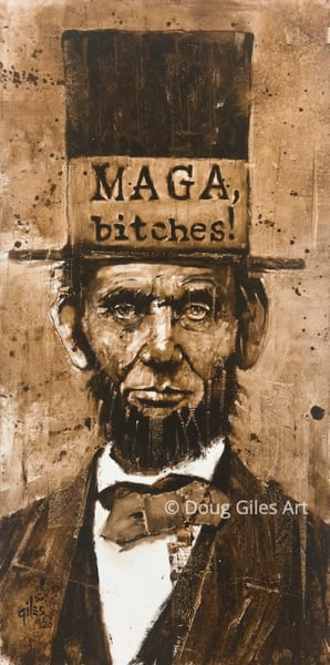 Maga Bitches Art | Doug Giles Art, LLC
