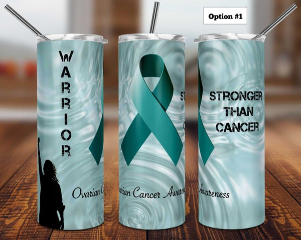 Ovarian Cancer Warrior and Survivor Tumbler