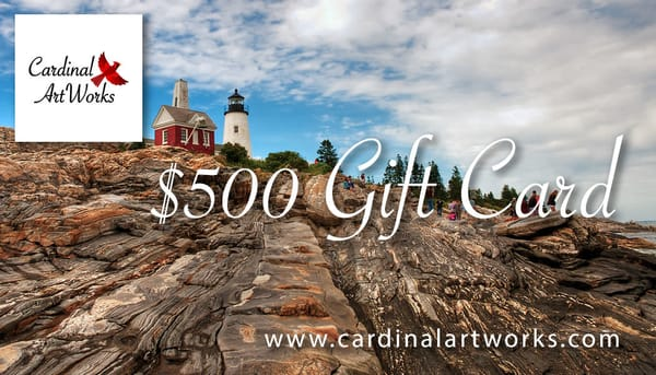 $500 Gift Card | Cardinal ArtWorks LLC