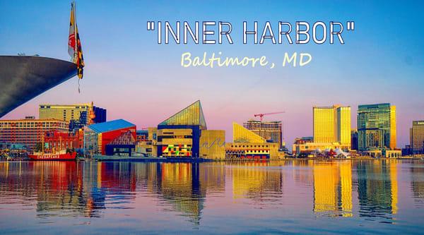 """""""Inner Harbor Baltimore"""" Photography Art   Inspired Imagez"""