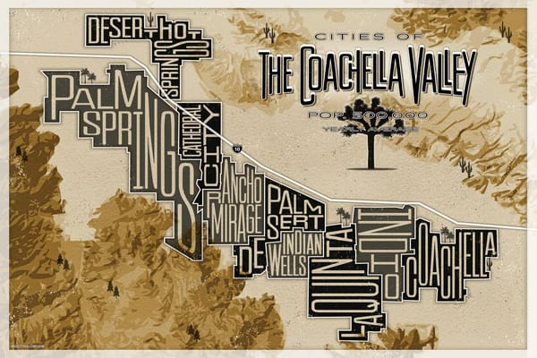 Palm Springs Art, Coachella Art, coachella valley, Map Art, palm springs, Palm Springs poster, coachella poster, coachella poster art, palm springs map art, california map art, california map, california art, california poster, la quinta, indio, ind