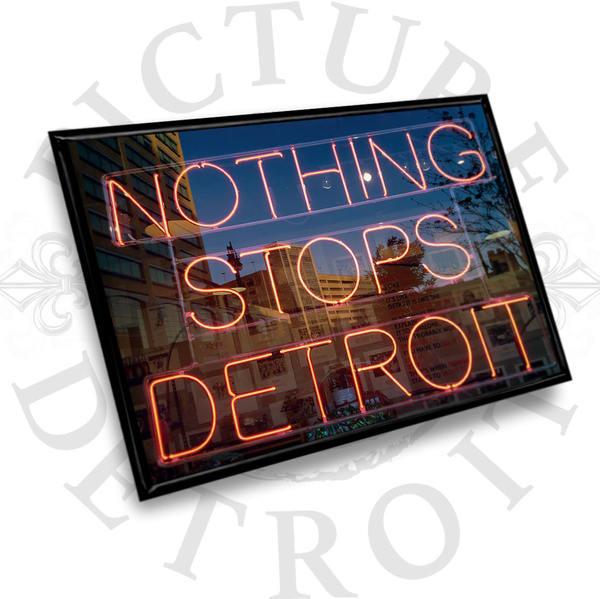 Nothing Stops Detroit Magnet | Picture Detroit