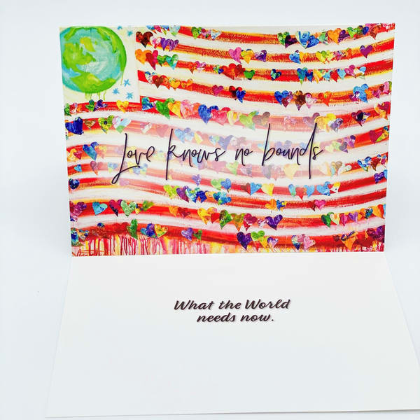 What The World Needs Now Greeting Card | Heartworks Studio Inc