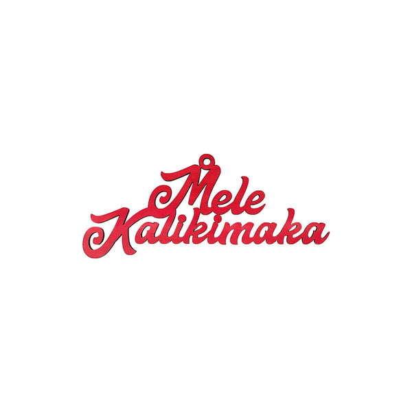 Mele Kalikimaka Script Ornament 6"