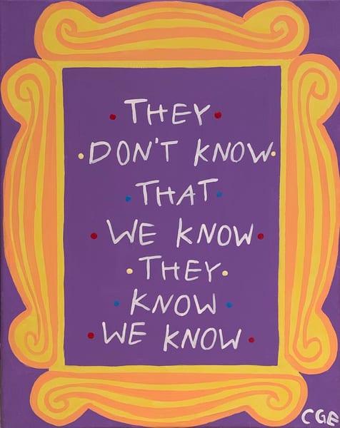 Do You Know What I Know? Art   Courtney Einhorn