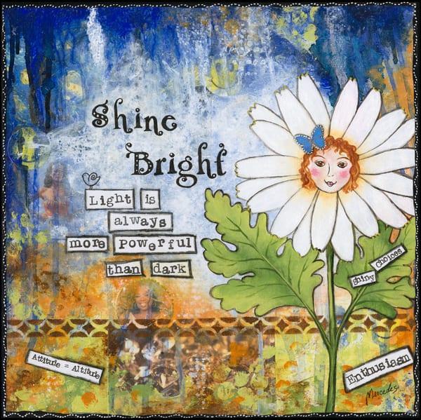 Shine Bright   Prints Art | Mercedes Fine Art