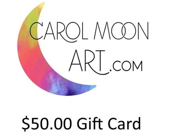 $50 Gift Card | Carol Moon Art