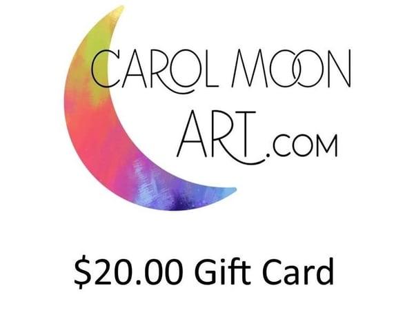 $20 Gift Card | Carol Moon Art
