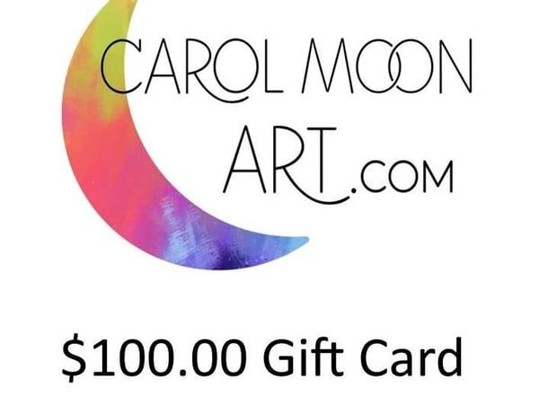 $100 Gift Card | Carol Moon Art