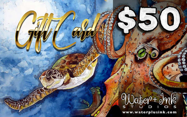$50 Gift Card | Water+Ink Studios