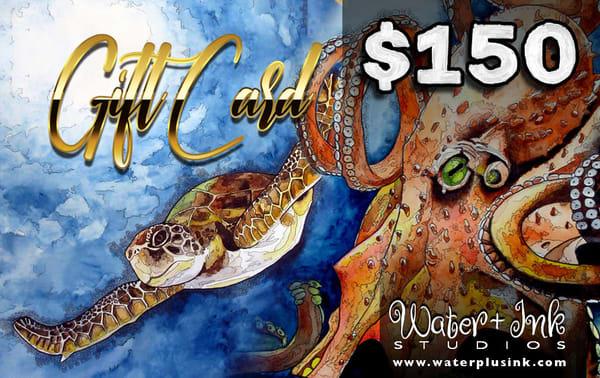 $150 Gift Card | Water+Ink Studios