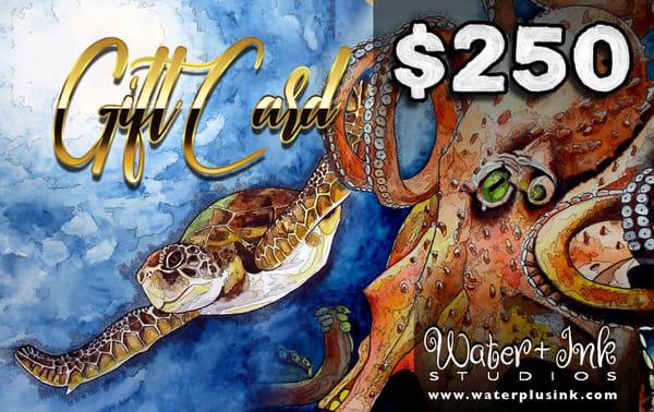 $250 Gift Card | Water+Ink Studios