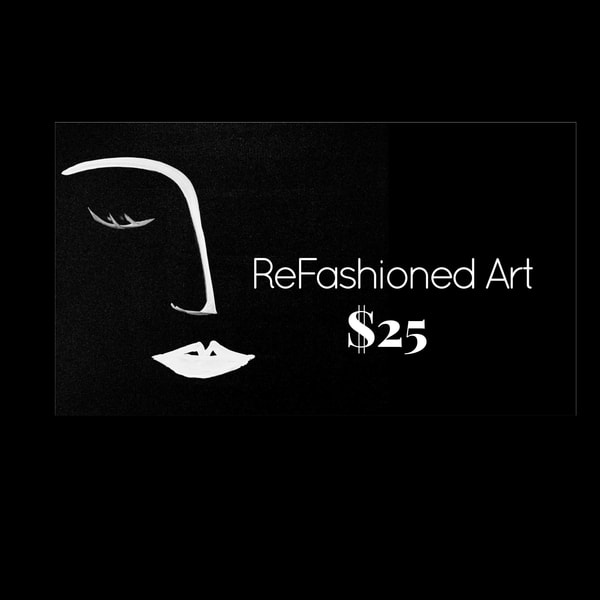$25 Gift Card | ReFashioned Art